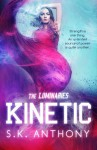 Kinetic (The Luminaries) - S.K. Anthony