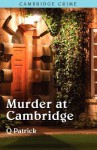 Murder at Cambridge - Q. Patrick