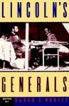 Lincoln's Generals - Gabor S. Boritt, Michael Fellman, Mark E. Neely Jr., Stephen W. Sears, John Y. Simon