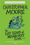 Lust Lizard of Melancholy Cove - Christopher Moore