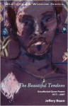 The Beautiful Tendons: Uncollected Queer Poems 1969-2007 - Jeffery Beam
