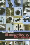 Security V. Privacy - Rebecca Stefoff