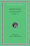 Metaphysics 1-9 - Aristotle, Hugh Tredennick