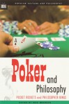 Poker and Philosophy: Pocket Rockets and Philosopher Kings - Eric Bronson