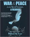 War and Peace in an Age of Terrorism: A Reader - William M. Evan