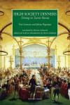 High Society Dinners: Dining in Tsarist Russia - Yuri Lotman, Jelena Pogosjan, Darra Goldstein, Marian Schwartz