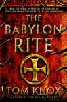 The Babylon Rite: A Novel - Tom Knox