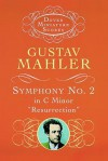 "Symphony No. 2 in C Minor: ""Resurrection"" - Gustav Mahler"