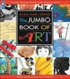 The Jumbo Book of Art (Jumbo Books) - Irene Luxbacher