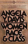 Women, Race, and Class - Angela Y. Davis