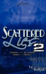 """Scattered Lies 2 """" Lessons Can't Be Learned When Lies Prevail"""" - Madison"""