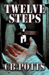 Twelve Steps - C.B. Potts