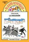 La discusión - Laura Roldan, Oscar Rojas