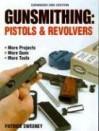 Gunsmithing - Pistols & Revolvers - Patrick Sweeney