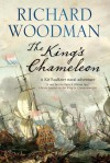 The King's Chameleon - Richard Woodman