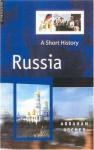 Russia: A Short History - Abraham Ascher