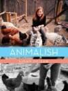 Animalish - Susan Orlean