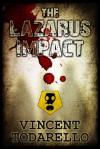 The Lazarus Impact - Vincent Todarello
