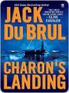 Charon's Landing - Jack Du Brul