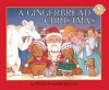 A Gingerbread Christmas - Tim Raglin, Eric Metaxas