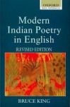 Modern Indian Poetry In English - Bruce King
