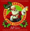 Santa's North Pole Cookbook - Jeff Guinn