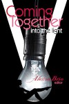 Coming Together: Into the Light - Alessia Brio, Candida Royalle, Michelle Houston, Nobilis Reed