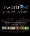 Traditions & Encounters: A Global Perspective on the Past - Jerry Bentley, Herbert F. Ziegler