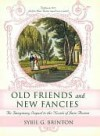 Old Friends and New Fancies - Sybil G. Brinton
