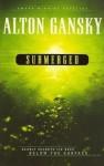 Submerged (Perry Sachs) - Alton Gansky