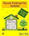 Beyond Kindergarten Sudoku: 6X6 Sudoku Puzzles For Kids - Peter I. Kattan