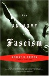The Anatomy of Fascism (Vintage) - Robert O. Paxton