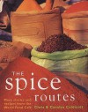The Spice Routes - Chris Caldicott, Carolyn Caldicott