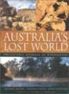 Australia's Lost World: Prehistoric Animals of Riversleigh - Michael Archer, Suzanne Hand, Henk Godthelp