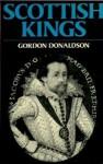 Scottish Kings - Gordon Donaldson
