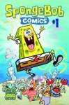 SpongeBob Comics #1 - Graham Annable, James Kochalka, Gregg Schigiel, Hillary Barta