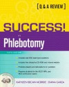 SUCCESS! in Phlebotomy: A Q&A Review (6th Edition) - Kathleen Becan-McBride
