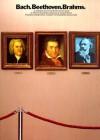 Bach, Beethoven and Brahms for Piano - Maxwell Eckstein, Johann Sebastian Bach, Johannes Brahms, Ludwig van Beethoven