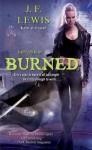 Burned - J.F. Lewis