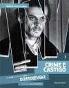 Crime e Castigo - Cássio Starling Carlos, Fyodor Dostoyevsky, Manuel da Costa Pinto