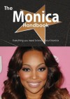The Monica Handbook - Everything You Need to Know about Monica - Emily Smith