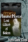 Annabel Horton: Lost Witch of Salem - Vera Jane Cook
