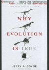Why Evolution Is True - Jerry A. Coyne, Victor Bevine