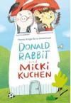 Donald Rabbit & Micki Kuchen - Thomas Krüger, Ina Hattenhauer