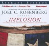 Implosion: Can America Recover from Its Economic and Spiritual Challenges in Time? - Joel C. Rosenberg, Mel Foster