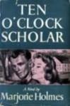 A Ten O'Clock Scholar - Marjorie Holmes