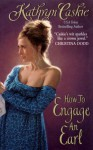 How to Engage an Earl (Royle Sisters, #2 - Kathryn Caskie