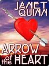 Arrow of the Heart - Janet Quinn