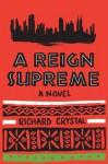 Reign Supreme - Richard Crystal