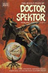 The Occult Files of Doctor Spektor, Volume 3 - Donald F. Glut, Jesse Santos